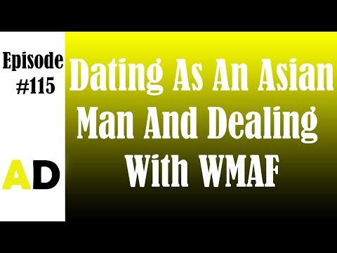 Episode 115: Dating As An Asian Man And Dealing With WMAF (James Y. Shih)