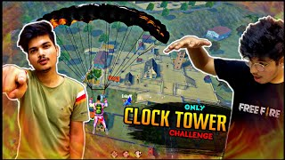 FREEFIRE || WE DID ONLY CLOCK TOWER CHALLENGE || GONE OP  WRONG || LIVE REACTION