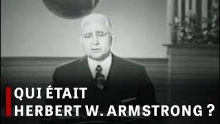 Qui était Herbert W. Armstrong?