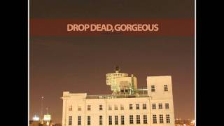 Drop Dead, Gorgeous- Be Mine Valentine (Full Album)