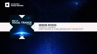 Denise River   Perfect Ending (Radio Edit) Best Of Vocal Trance Vol 2 RNM