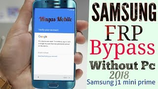 Samsung J1 Mini Prime Frp Bypass Without Pc 1000% Working J106f,j106h 2018 By Waqas Mobile