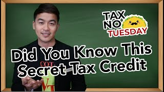 Did You Know This Secret Tax Credit