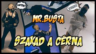 MR.BUSTA - SZAKAD A CÉRNA   OFFICIAL MUSIC VIDEO  