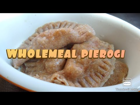 How to make wholemeal dumplings/pierogi?
