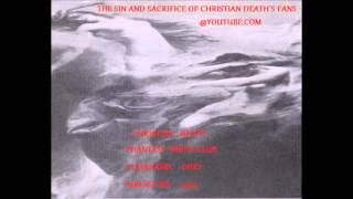 Christian Death - Drilling The Hole (Ohio 1994)