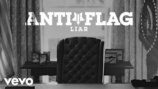 Anti-Flag - Liar (Official Video)