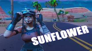 Fortnite Montage - Sunflower (Post Malone, Swae Lee)