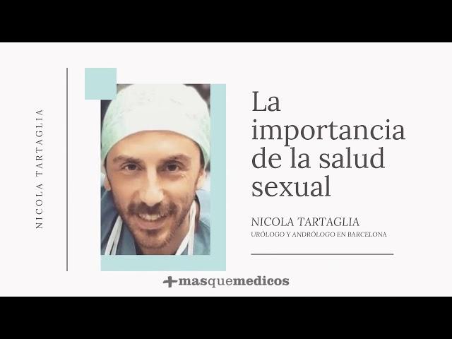 Importancia de la salud sexual  - Nicola Tartaglia