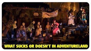 What Sucks or Doesn't Suck in Adventureland | Best and Worst | 05/02/18