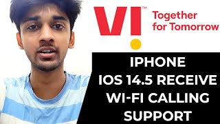 Vodafone Idea users with iPhones running iOS 14.5 receive Wi-Fi calling | TECHBYTES