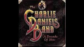 The Charlie Daniels Band - A Decade Of Hits (Full Album)