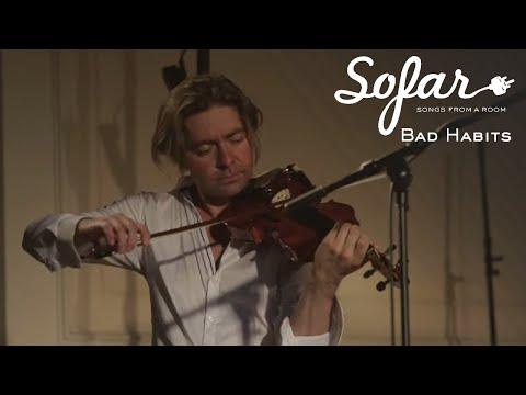 Bad Habits - With a Wind Upon My Back | Sofar Riga