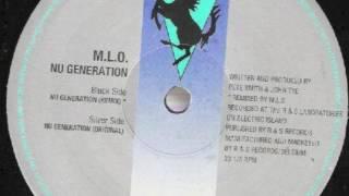 MLO - Nu Generation (Remix)