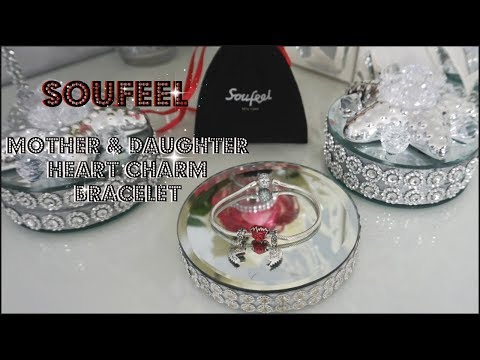 SOUFEEL MOTHER & DAUGHTER HEART CHARM BRACELET REVIEW