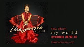 Lisa Simone - My World (EPK new album)