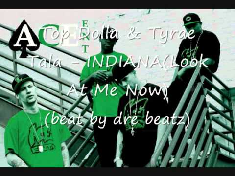 Top Dolla & Tyrae - INDIANA (Look At Me Now)