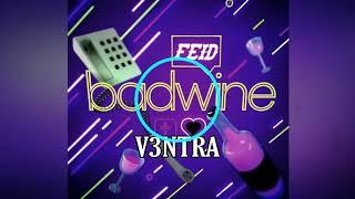 Feid   Badwine (Extended V3NTRA) #v3ntra #feid #badwine #extended