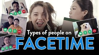 Types Of People On FaceTime