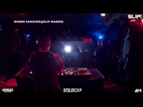 RUBEN SANCHEZ @ SLIP OPENING PARTY, THE CLUB CAFE BERLIN, MADRID (SPAIN)