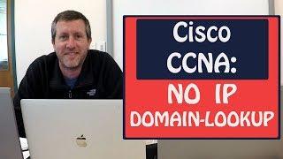 Cisco CCNA: No IP Domain-Lookup