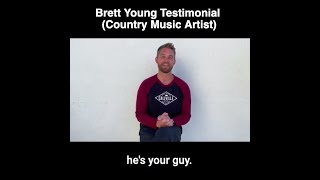 Brett Young (Country Music Artist) Testimonial