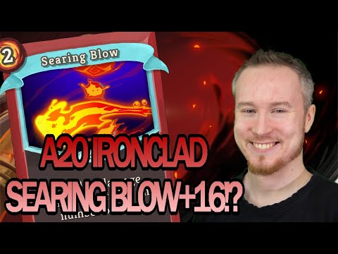 Searing Blow +16?! | Ascension 20 Ironclad Run | Slay the Spire