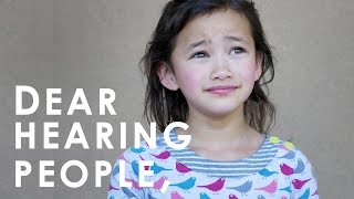Dear Hearing People - A Film by Sarah Snow & Jules Dameron