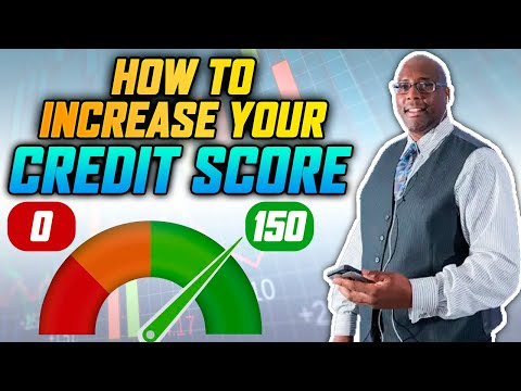 Increase Credit Score 2021 | How to Increase Your Credit Score 150 Points?