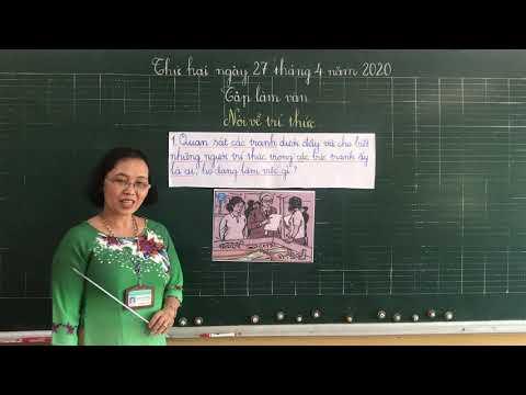 Môn TLV lớp 3, bài Nói về trí thức (GV Lương Thị Tuyết Mai, Trường TH C Phú Mỹ)