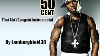 50 Cent - That Ain't Gangsta Instrumental (HD) *VERY RARE*