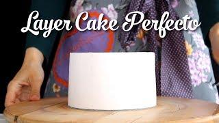 Cómo Hacer Un  Layer Cake Perfecto