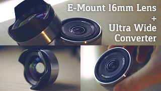 E-Mount 16mm Lens & Ultra Wide Angle Converter