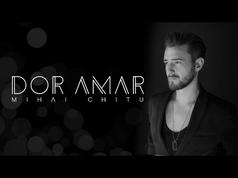 Mihai Chitu – Dor amar Video