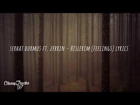 Serhat Durmus – Hislerim Feat. Zerrin Lyrics (W English Translation)