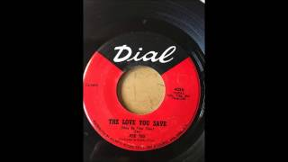 Joe Tex - The Love You Save (May Be Your Own) bw If Sugar Was As Sweet As You