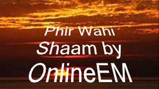 Phir Wahi Shaam ( with the third no-so-commonly   - YouTube