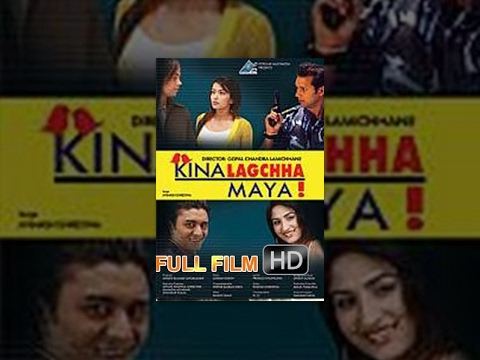 Kina Lagchha Maya | Nepali Movie