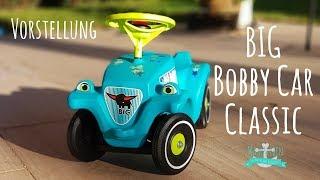 Vorstellung BIG Bobby Car Classic | Fahrzeug für Kleinkinder #1