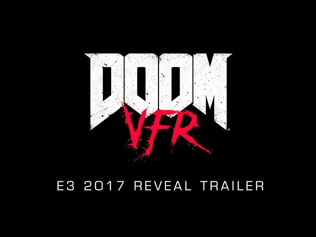 Doom VFR - Best VR of E3 2017 - Nominee
