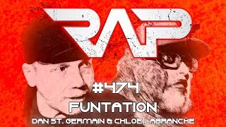 Real Ass Podcast #474 Funtation (Dan St. Germain & Chloe Labranche)