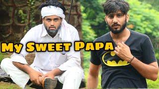 My Sweet Papa | Desi vine | We Are One