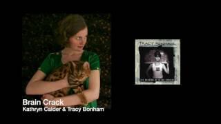 Brain Crack - Kathryn Calder