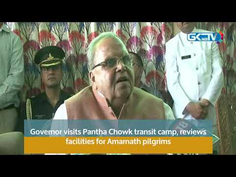 Governor visits Pantha Chowk transit camp, reviews facilities for Amarnath pilgrims