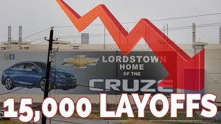 GM Mass Layoffs Starting, Stock Pumped 7% On News!