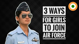3 Ways For Girls To Join Indian Air Force - How Girls Can Join Indian Air Force (Hindi)
