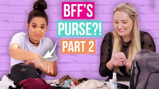 BFF's Go Through Each Other's Purses! PART 2! (Beauty Break)