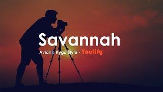Savannah   Avicii And Kygo Style * Letra Español   Ingles *
