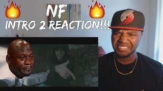 🔥NF INTRO 2 IS FIRE!!! NF Intro 2 REACTION!🔥
