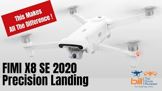 Fimi X8 SE 2020 Precision Landing - This Makes All The Difference !